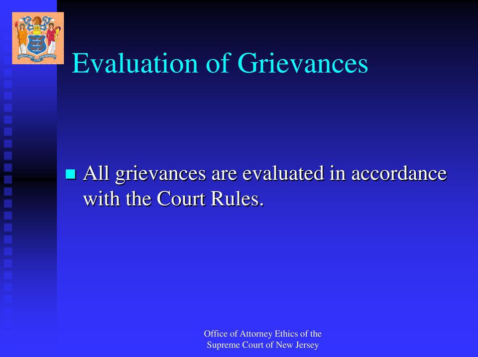 grievances are