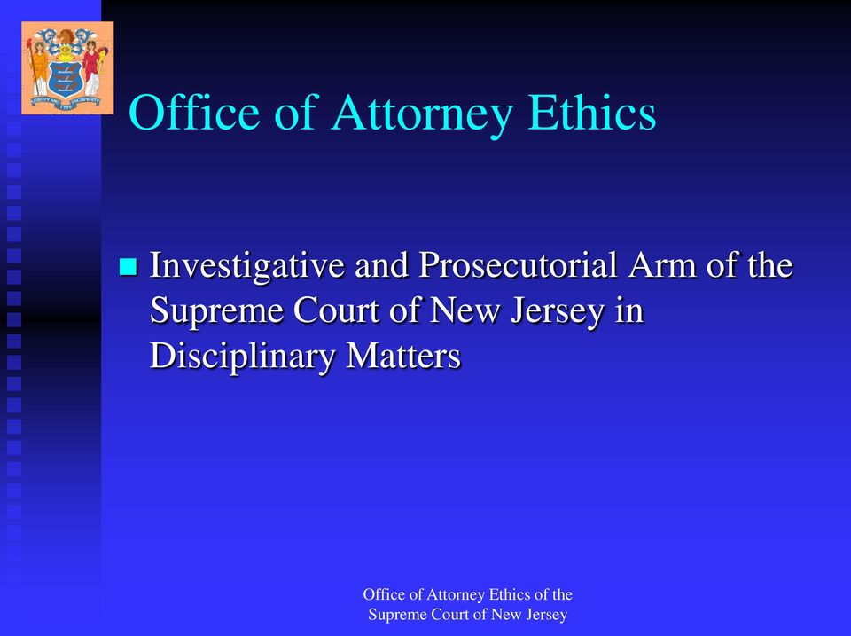 and Prosecutorial Arm