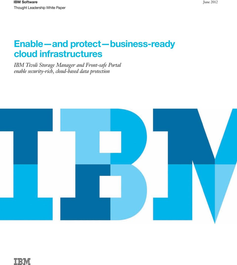 infrastructures IBM Tivoli Storage Manager and
