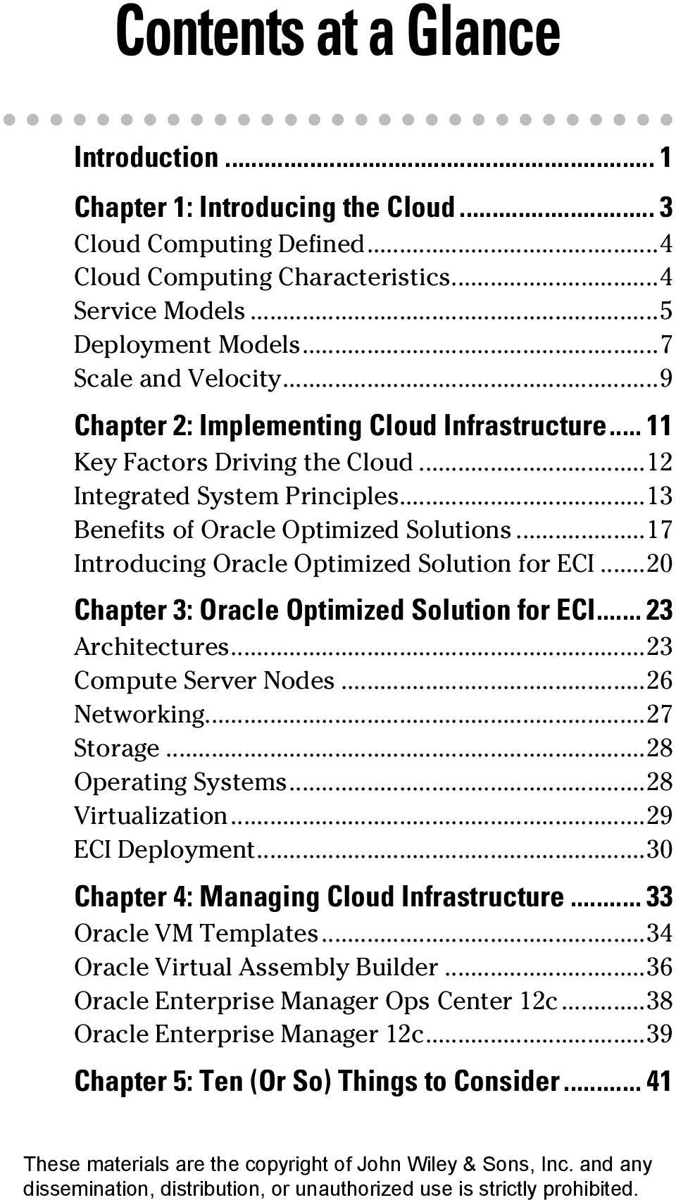 ..17 Introducing Oracle Optimized Solution for ECI...20 Chapter 3: Oracle Optimized Solution for ECI... 23 Architectures...23 Compute Server Nodes...26 Networking...27 Storage...28 Operating Systems.