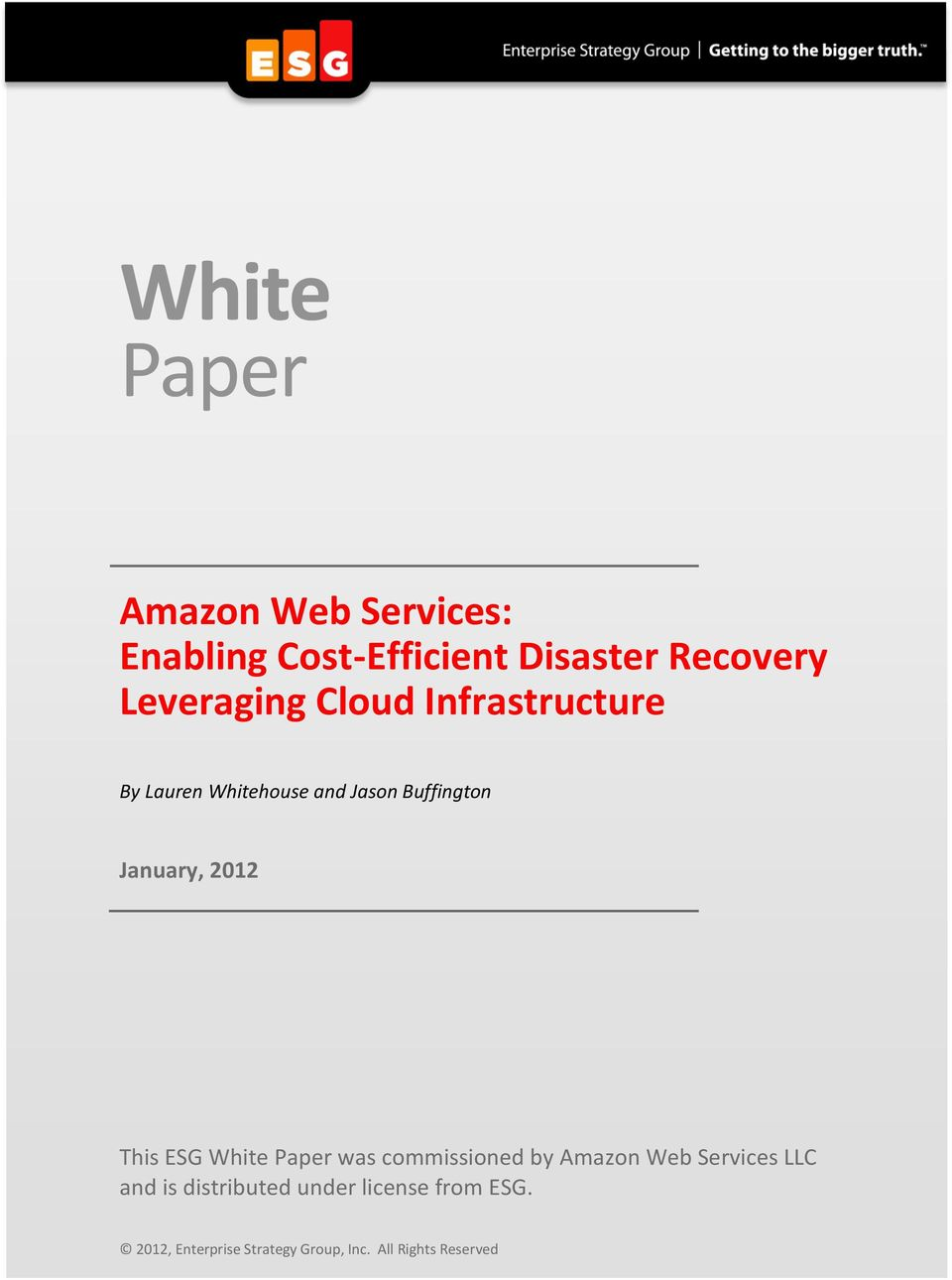 January, 2012 This ESG White Paper was commissioned by Amazon Web Services LLC