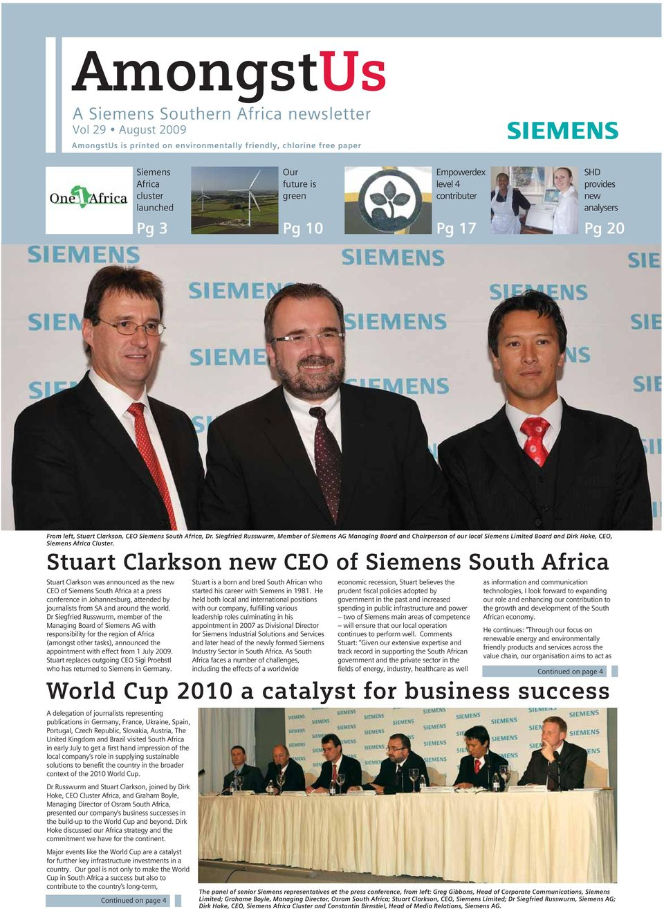 Siegfried Russwurm, Member of Siemens AG Managing Board and Chairperson of our local Siemens Limited Board and Dirk Hoke, CEO, Siemens Africa Cluster.