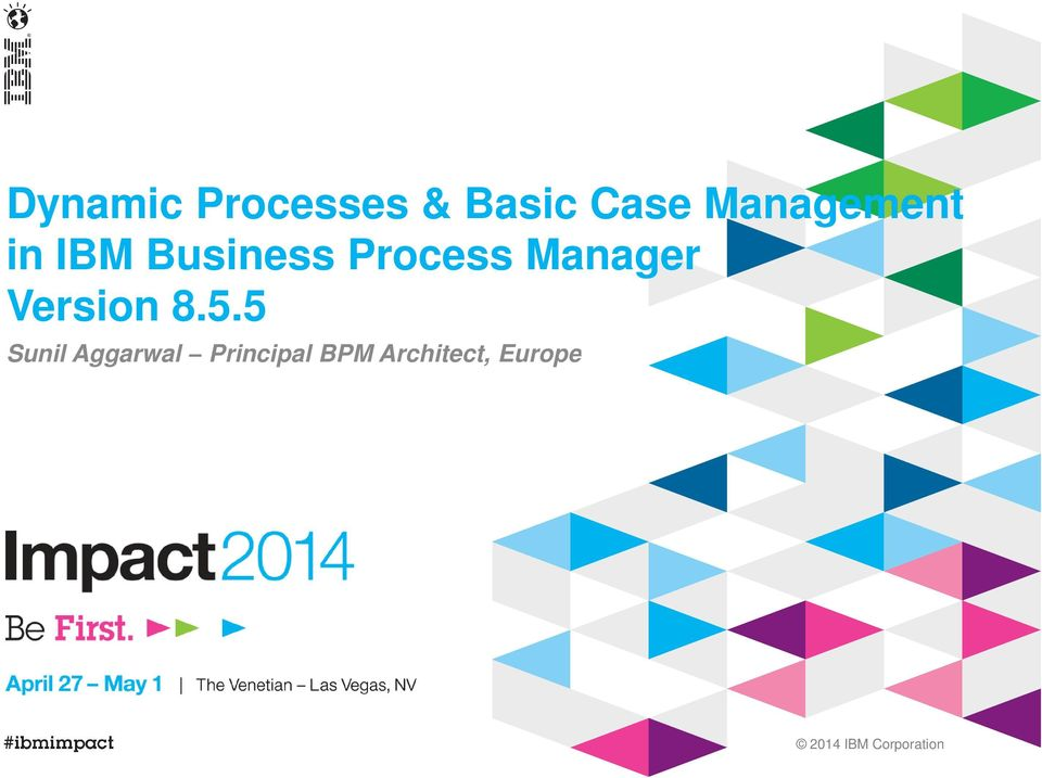 Process Manager Version 8.5.