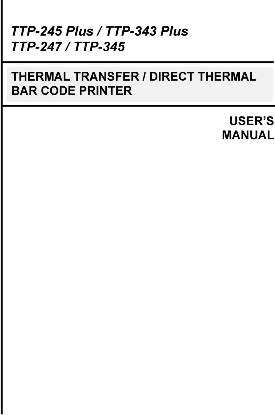 TRANSFER / DIRECT THERMAL