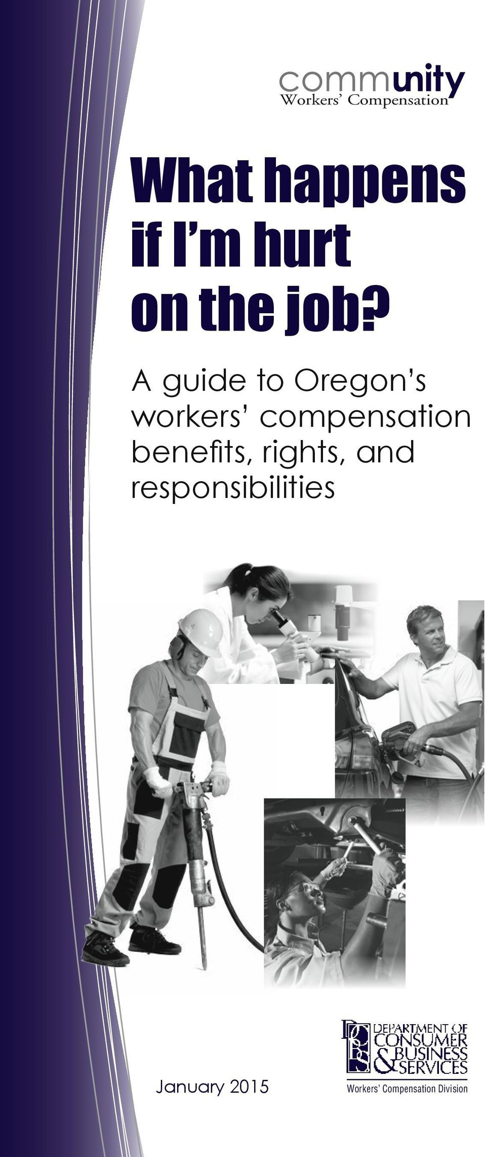 A guide to Oregon s workers compensation