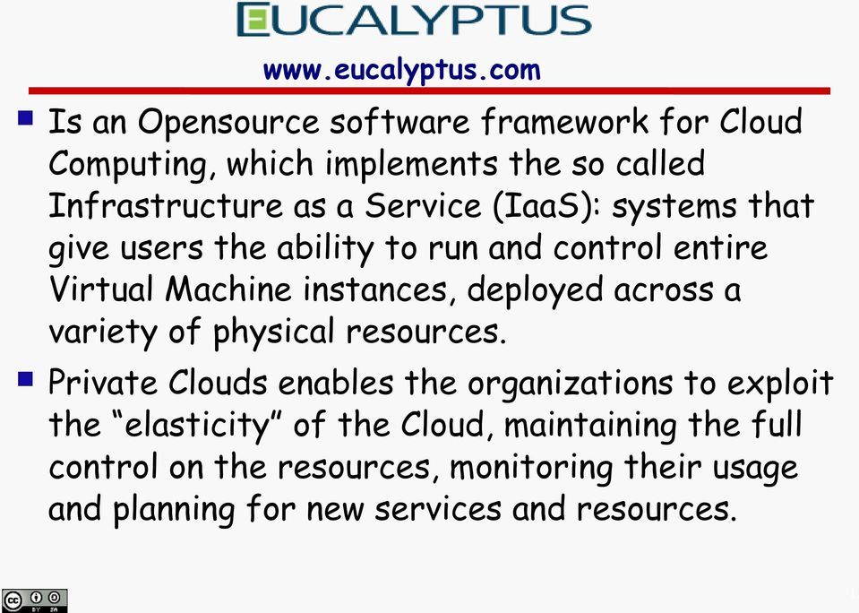 (IaaS): systems that give users the ability to run and control entire Virtual Machine instances, deployed across a