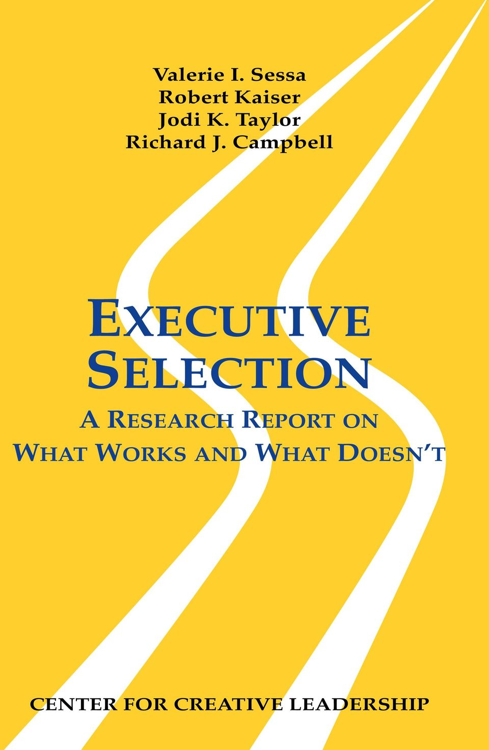 Campbell EXECUTIVE SELECTION A RESEARCH