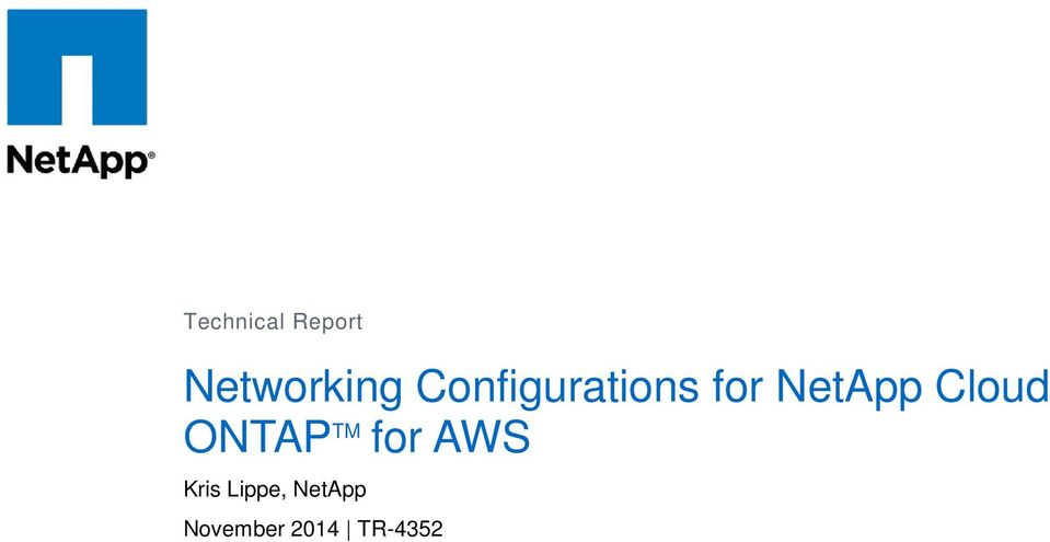 Cloud ONTAP TM for AWS Kris