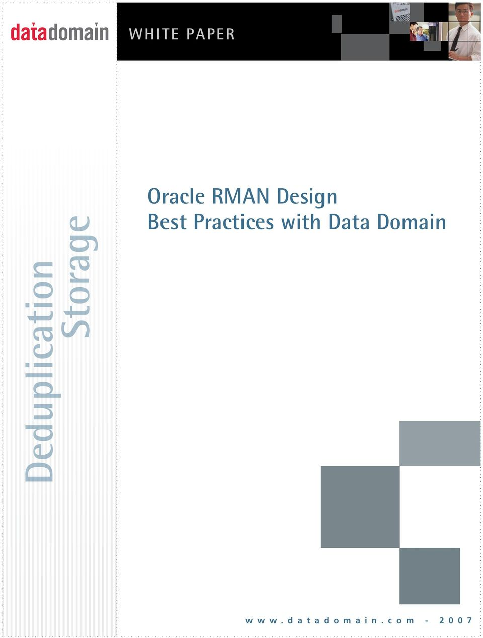 Practices with Data Domain w w