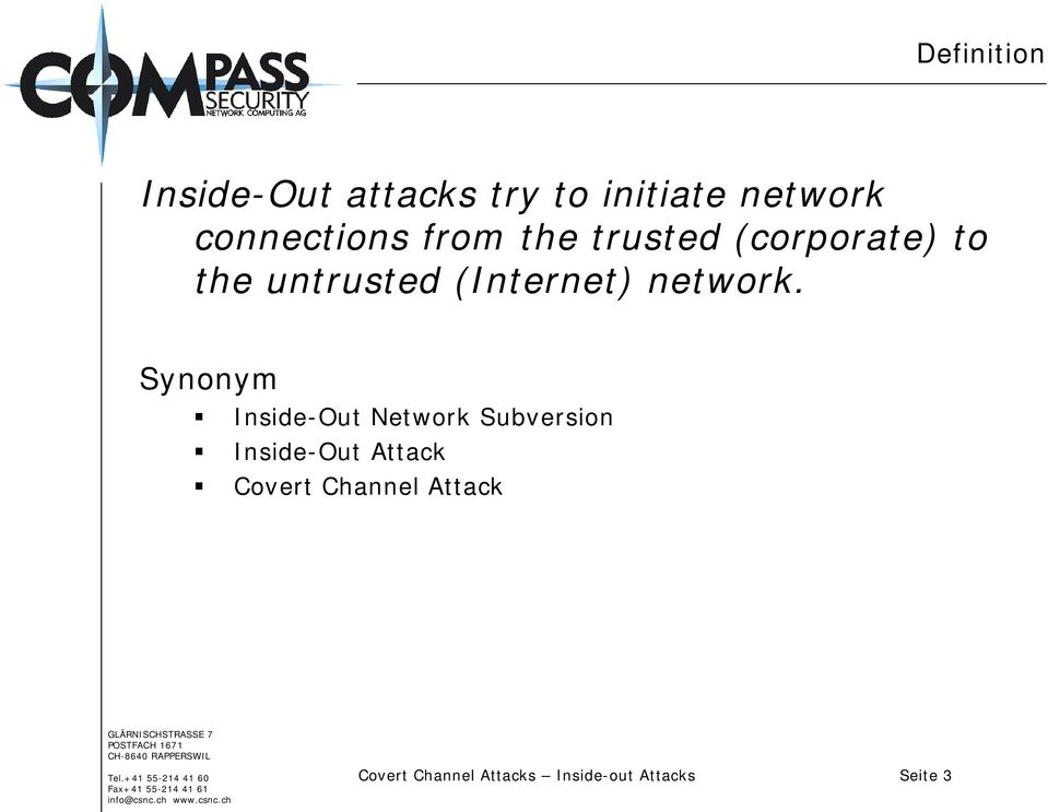 Synonym! Inside-Out Network Subversion! Inside-Out Attack!