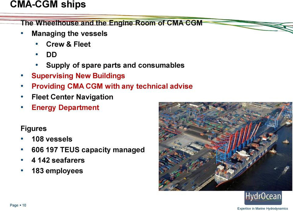 Providing CMA CGM with any technical advise Fleet Center Navigation Energy