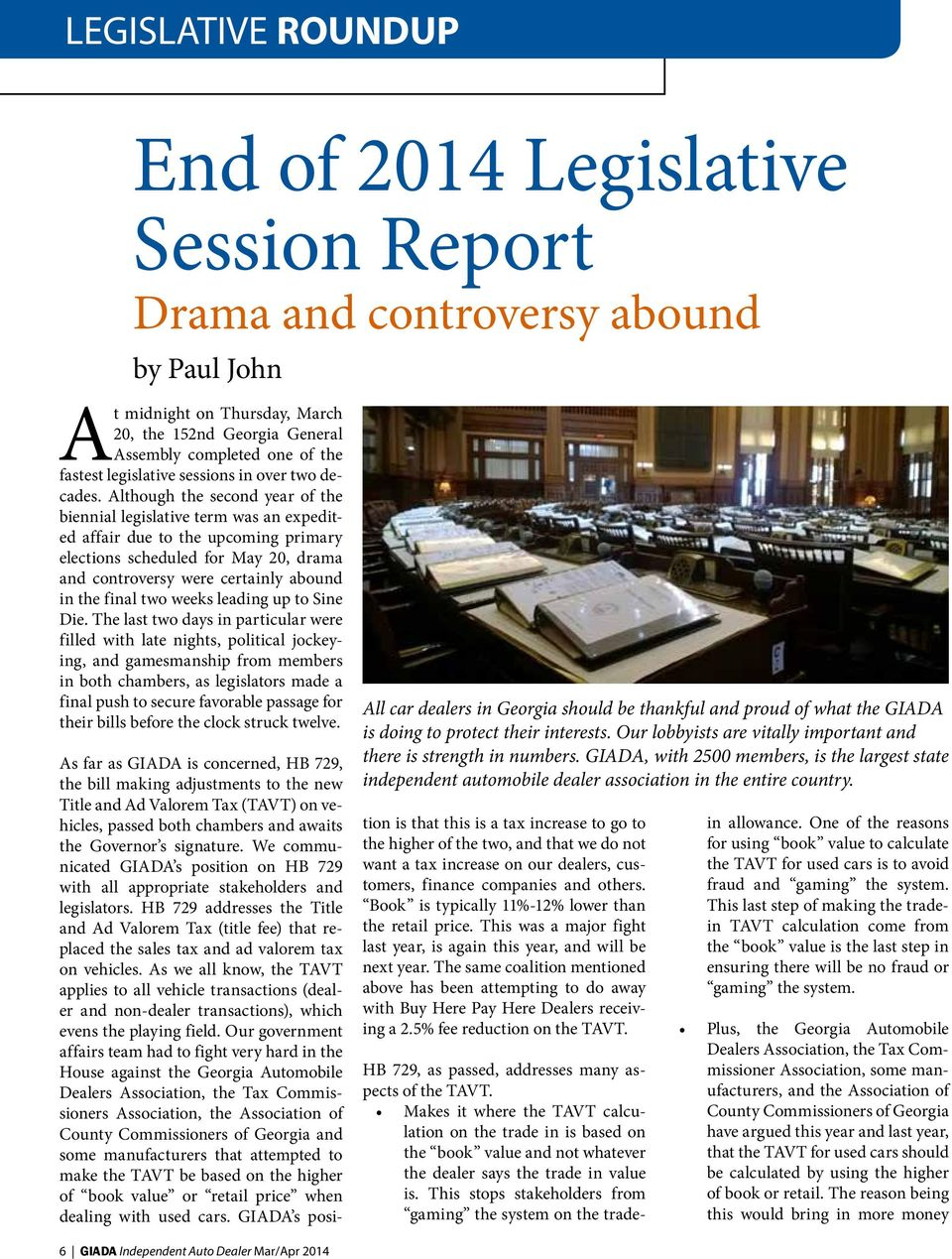 Although the second year of the biennial legislative term was an expedited affair due to the upcoming primary elections scheduled for May 20, drama and controversy were certainly abound in the final
