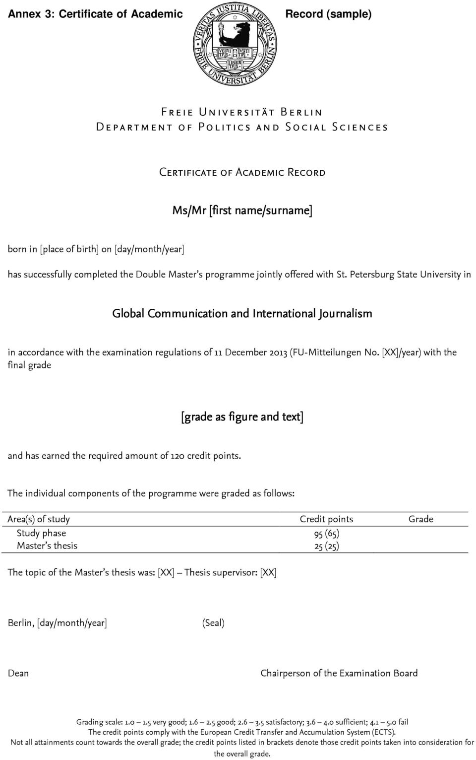 Petersburg State University in Global Communication and International Journalism in accordance with the examination regulations of 11 December 2013 (FU-Mitteilungen No.