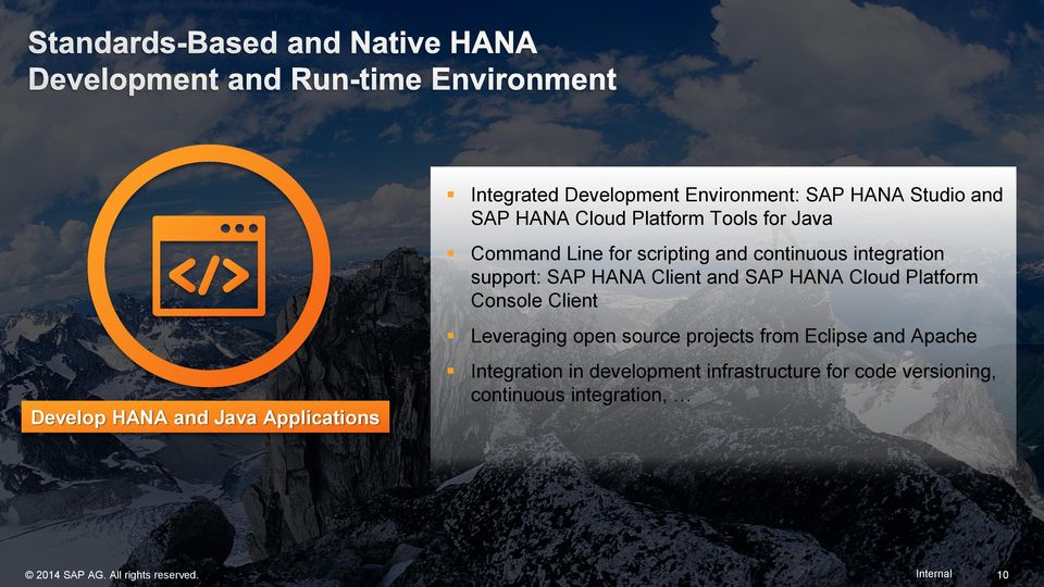 Leveraging open source projects from Eclipse and Apache Develop HANA and Java Applications Integration in