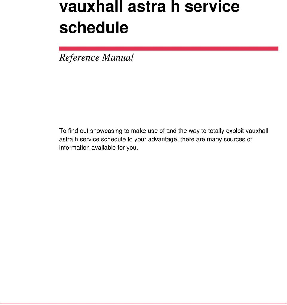 Vauxhall astra h service schedule pdf exploit vauxhall astra h service schedule to your fandeluxe Images