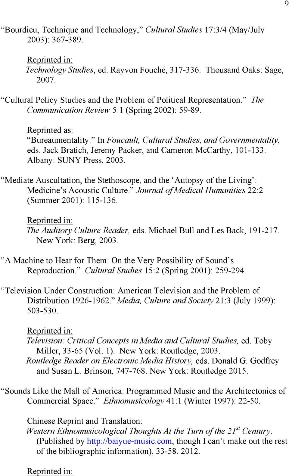 In Foucault, Cultural Studies, and Governmentality, eds. Jack Bratich, Jeremy Packer, and Cameron McCarthy, 101-133. Albany: SUNY Press, 2003.