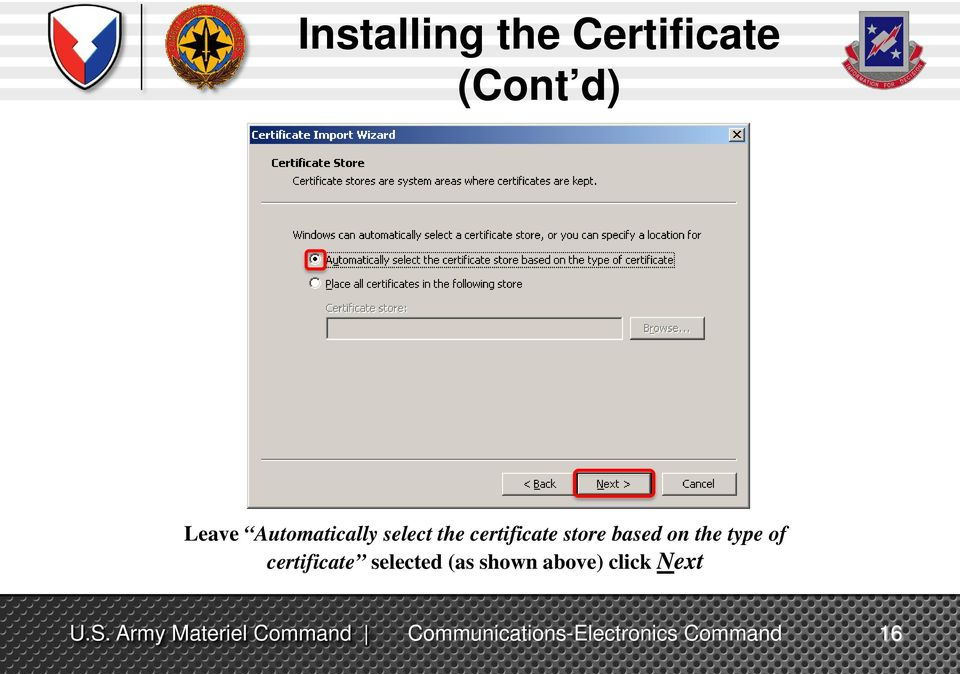 certificate store based on the type of