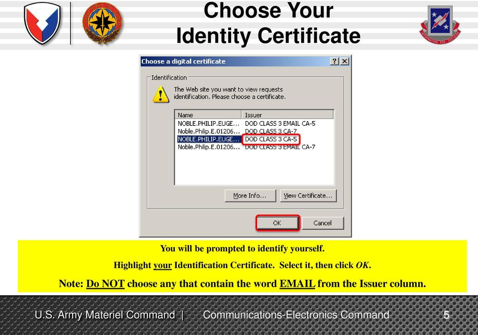 Highlight your Identification Certificate.