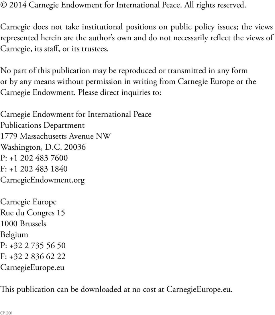 trustees. No part of this publication may be reproduced or transmitted in any form or by any means without permission in writing from Carnegie Europe or the Carnegie Endowment.
