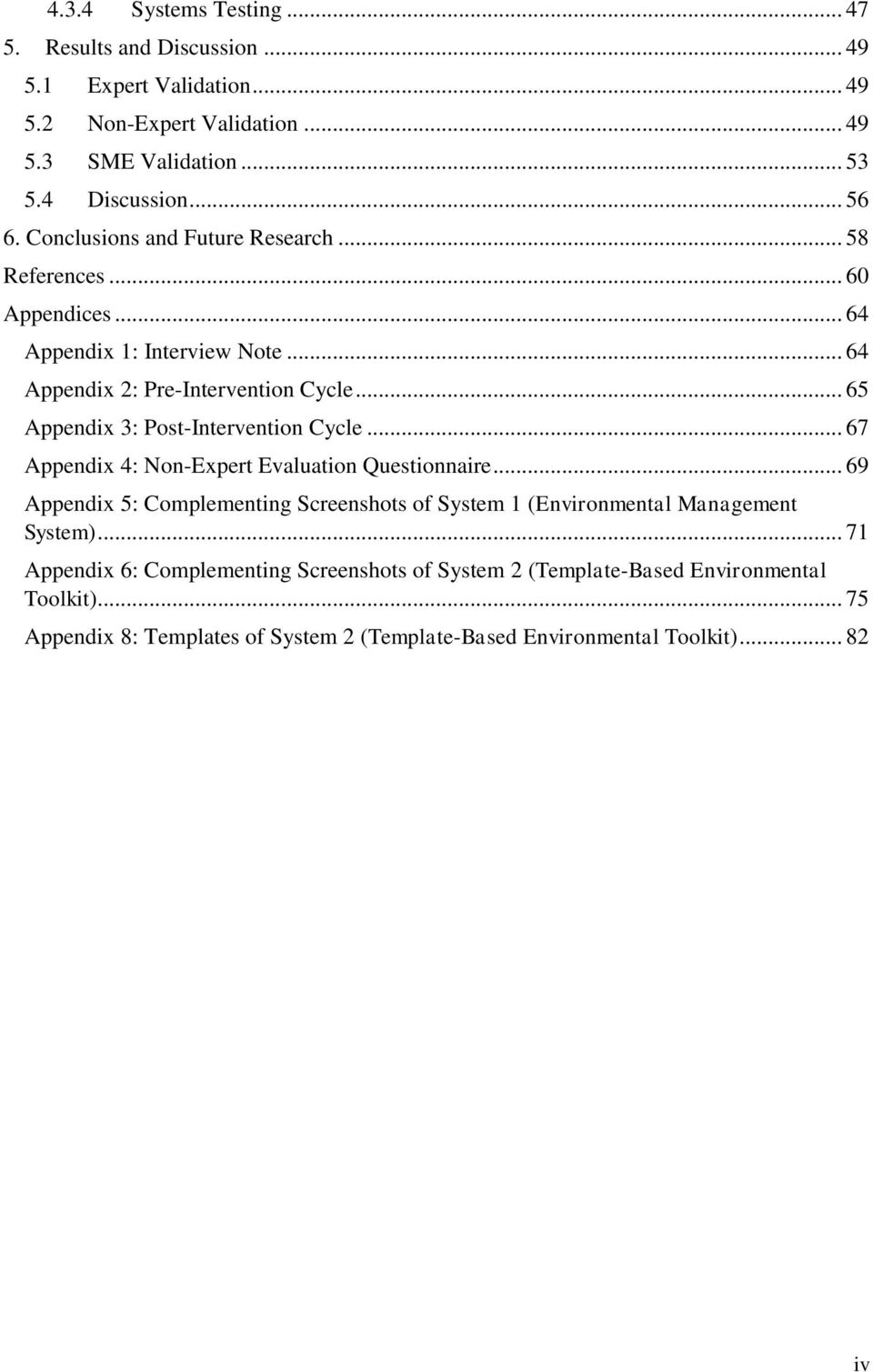 .. 65 Appendix 3: Post-Intervention Cycle... 67 Appendix 4: Non-Expert Evaluation Questionnaire.