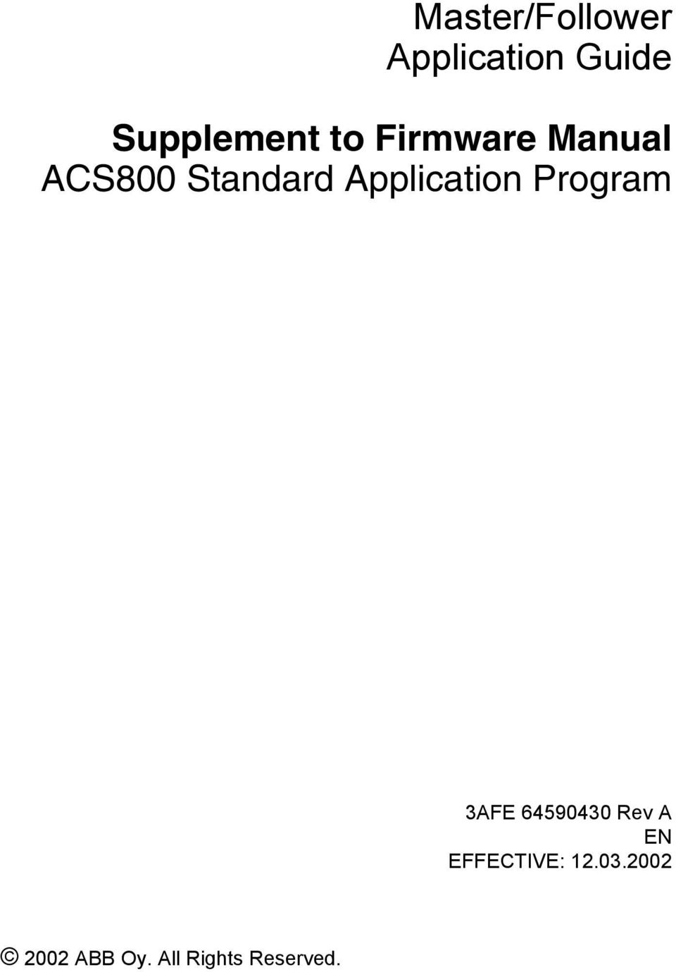 Application Program 3AFE 64590430 Rev A EN