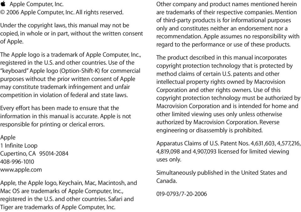 Use of the keyboard Apple logo (Option-Shift-K) for commercial purposes without the prior written consent of Apple may constitute trademark infringement and unfair competition in violation of federal