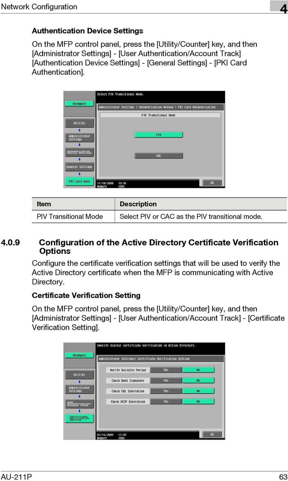 9 Configuration of the Active Directory Certificate Verification Options Configure the certificate verification settings that will be used to verify the Active Directory certificate when the