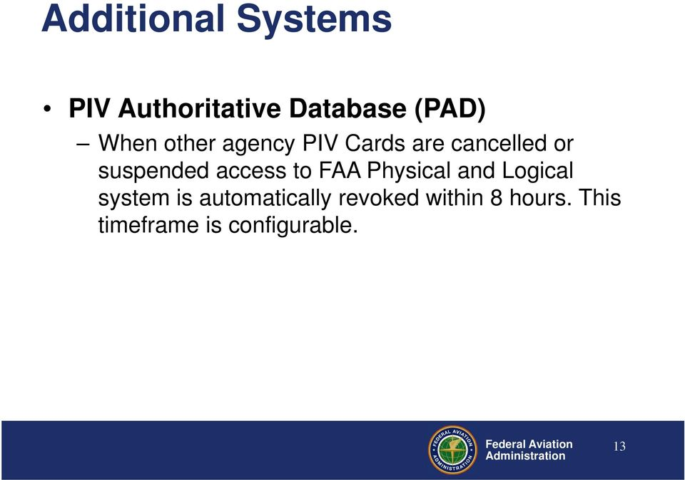 access to FAA Physical and Logical system is
