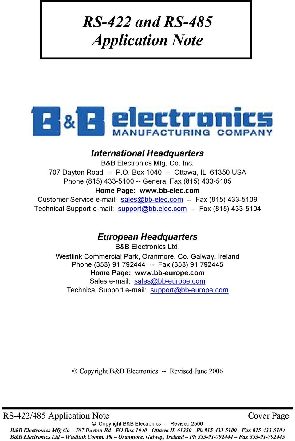com -- Fax (815) 433-5109 Technical Support e-mail: support@bb.elec.com -- Fax (815) 433-5104 European Headquarters B&B Electronics Ltd.