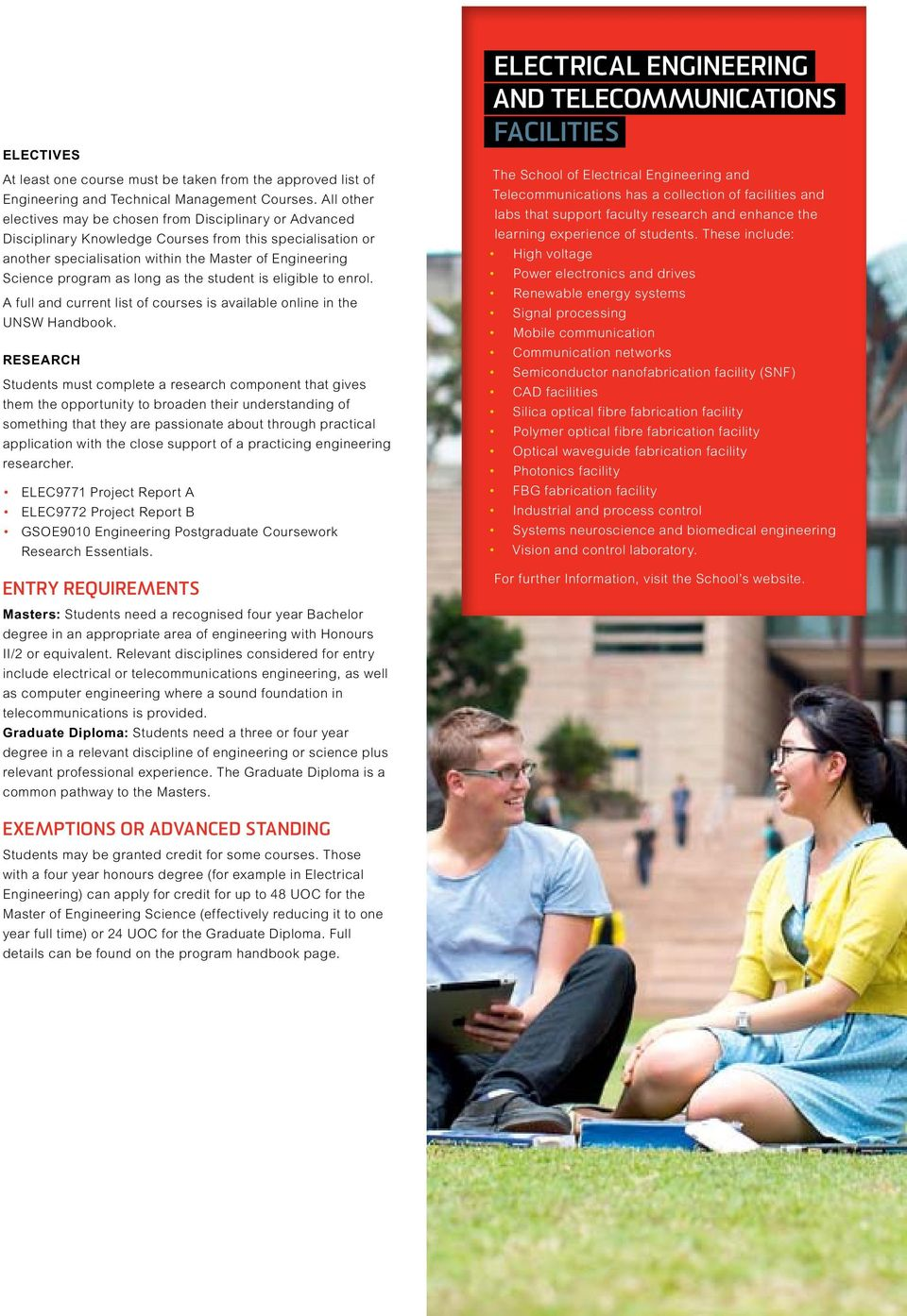 eligible to enrol. A full and current list of courses is available online in the UNSW Handbook.