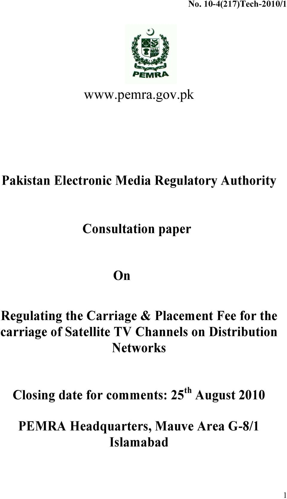Regulating the Carriage & Placement Fee for the carriage of Satellite TV