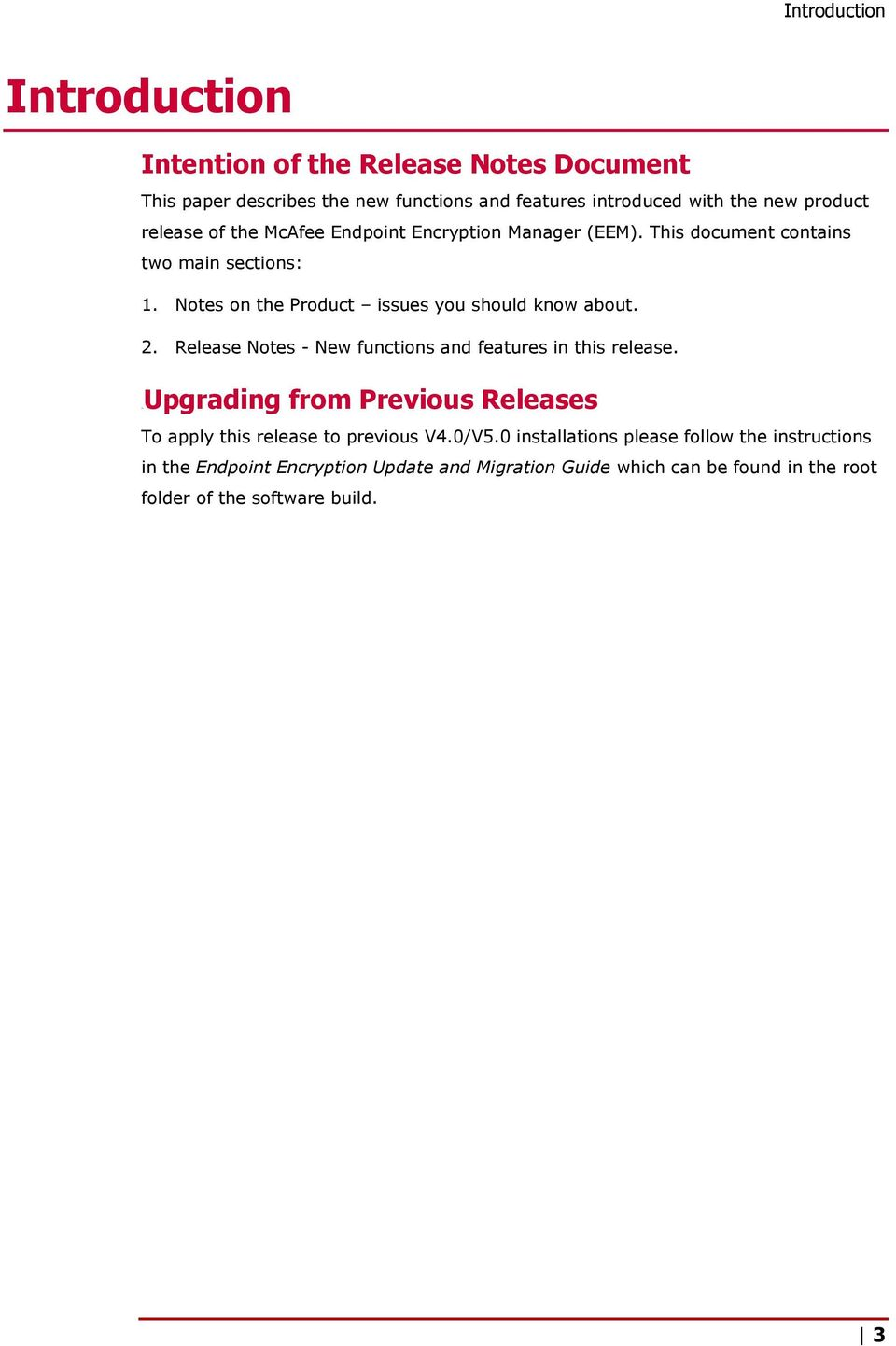 2. Release Notes - New functions and features in this release. 8BUpgrading from Previous Releases To apply this release to previous V4.0/V5.