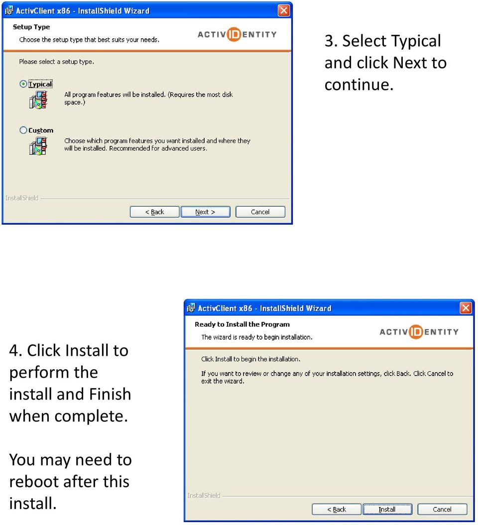 Click Install to perform the install