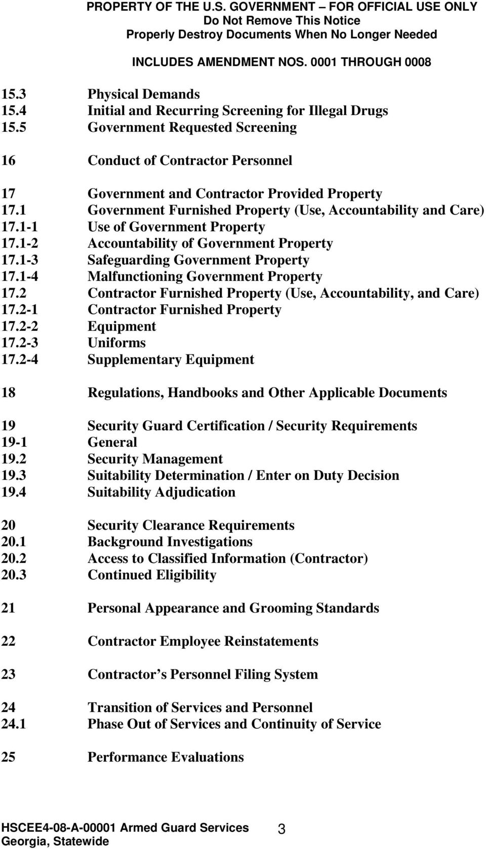 1 Government Furnished Property (Use, Accountability and Care) 17.1-1 Use of Government Property 17.1-2 Accountability of Government Property 17.1-3 Safeguarding Government Property 17.
