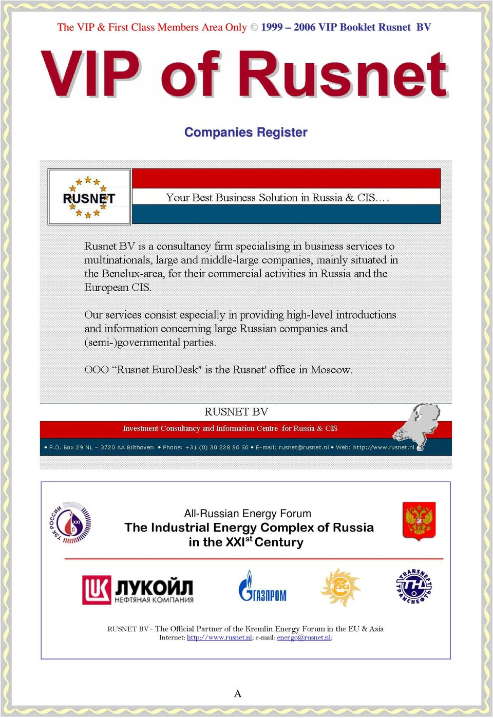 st Century RUSNET BV - The Official Partner of the Kremlin Energy Forum