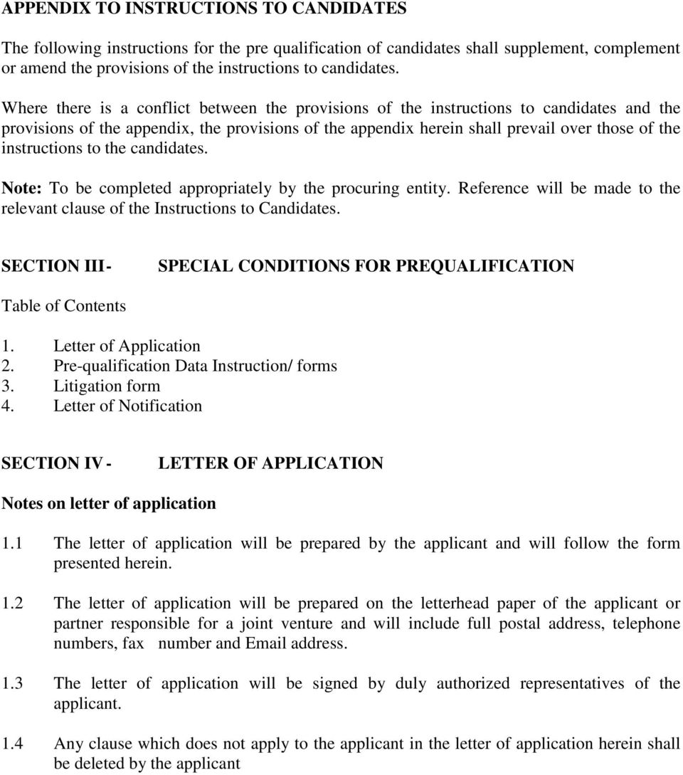 instructions to the candidates. Note: To be completed appropriately by the procuring entity. Reference will be made to the relevant clause of the Instructions to Candidates.