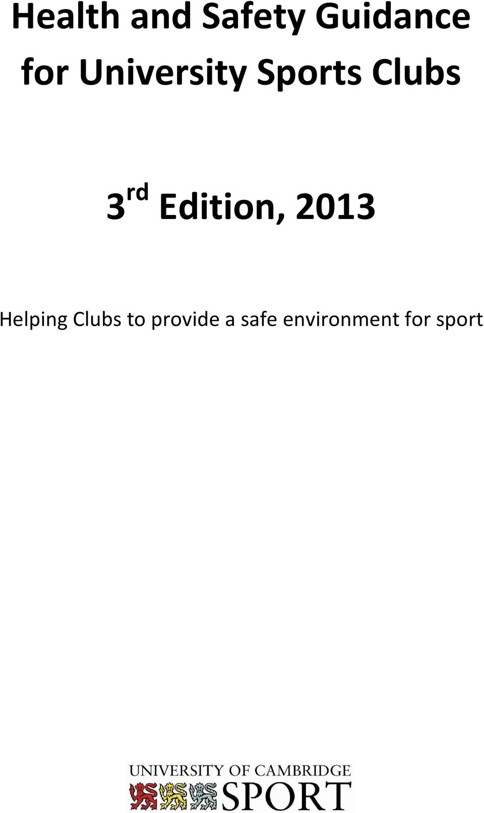 Edition, 2013 Helping Clubs to