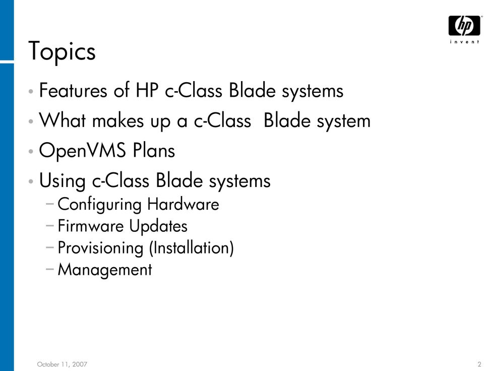 Blade systems Configuring Hardware Firmware Updates