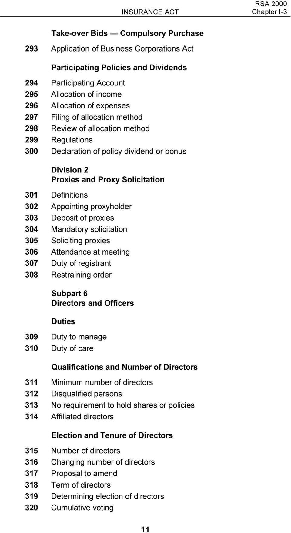Definitions 302 Appointing proxyholder 303 Deposit of proxies 304 Mandatory solicitation 305 Soliciting proxies 306 Attendance at meeting 307 Duty of registrant 308 Restraining order Subpart 6