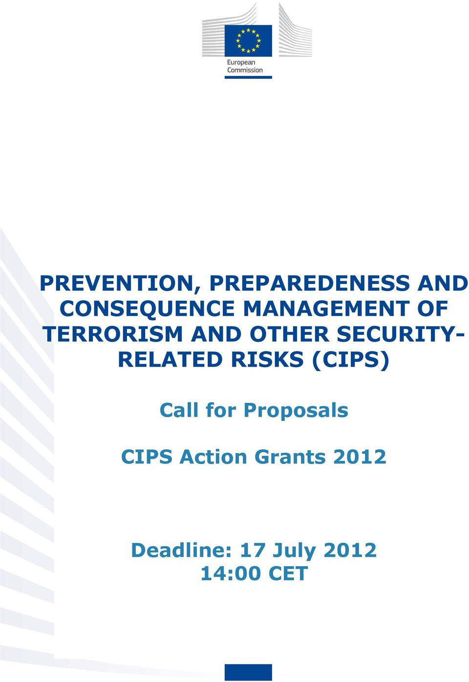 RELATED RISKS (CIPS) Call for Proposals CIPS