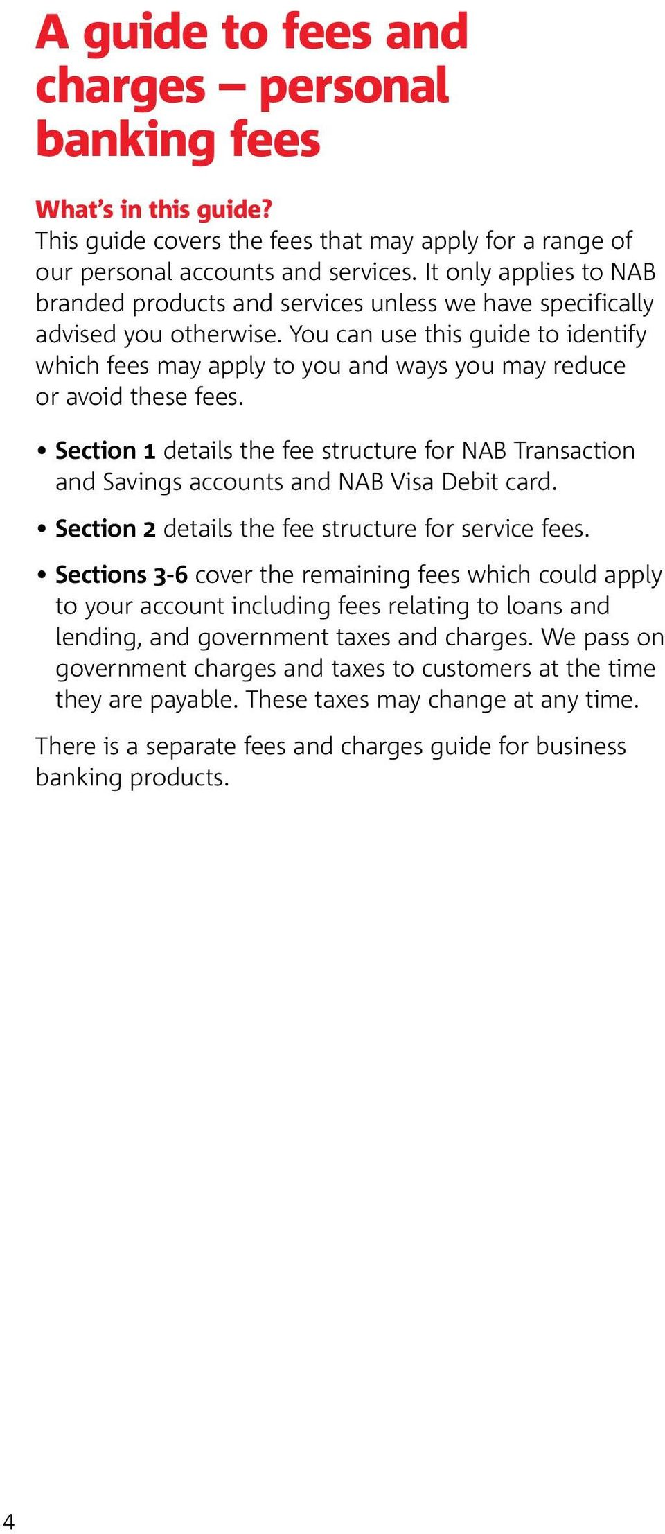 You can use this guide to identify which fees may apply to you and ways you may reduce or avoid these fees.