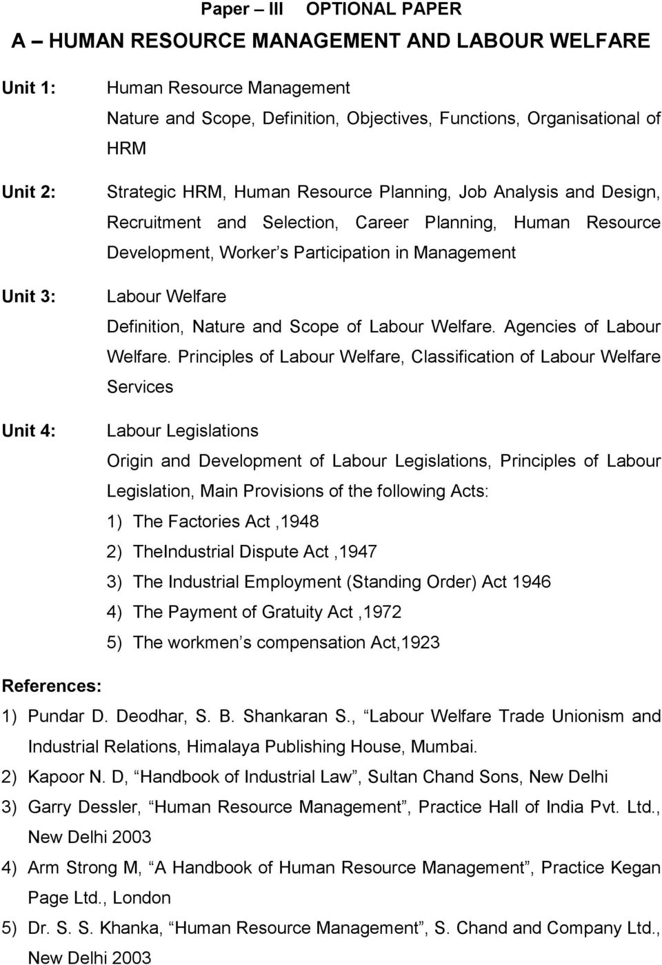 Definition, Nature and Scope of Labour Welfare. Agencies of Labour Welfare.