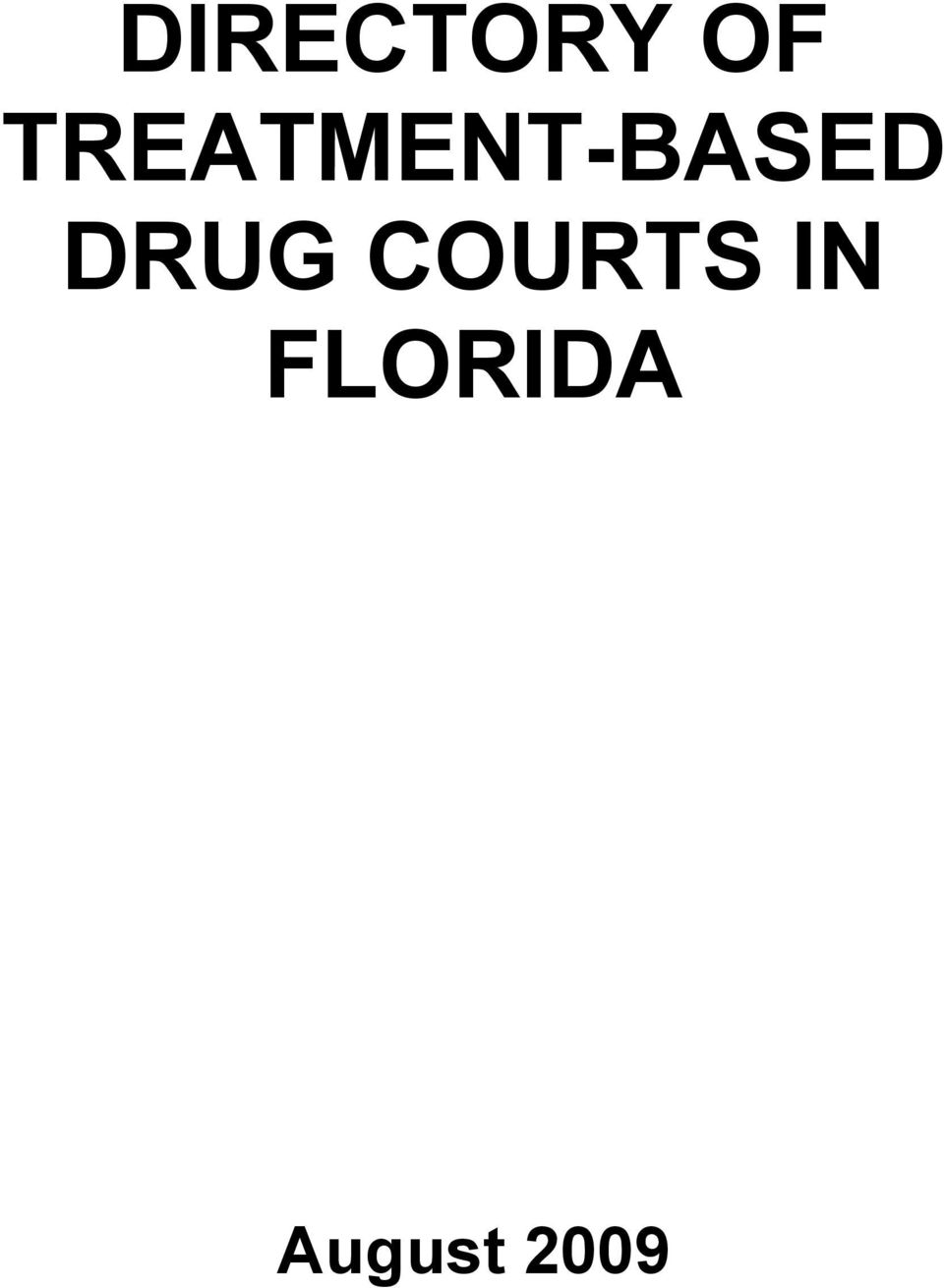DRUG COURTS IN