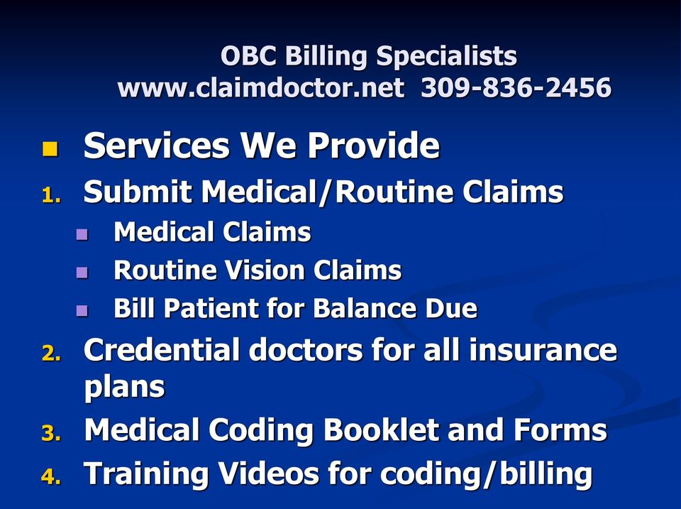 Submit Medical/Routine Claims Medical Claims Routine Vision Claims Bill