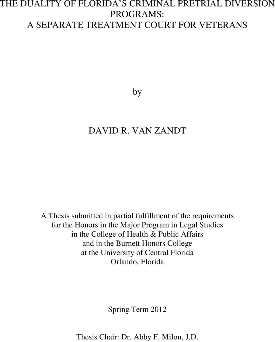 VAN ZANDT A Thesis submitted in partial fulfillment of the requirements for the Honors in the Major
