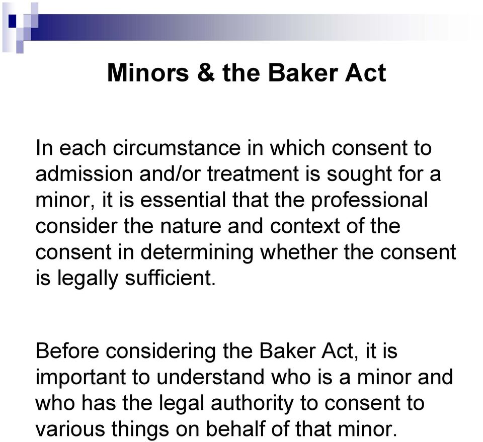determining whether the consent is legally sufficient.