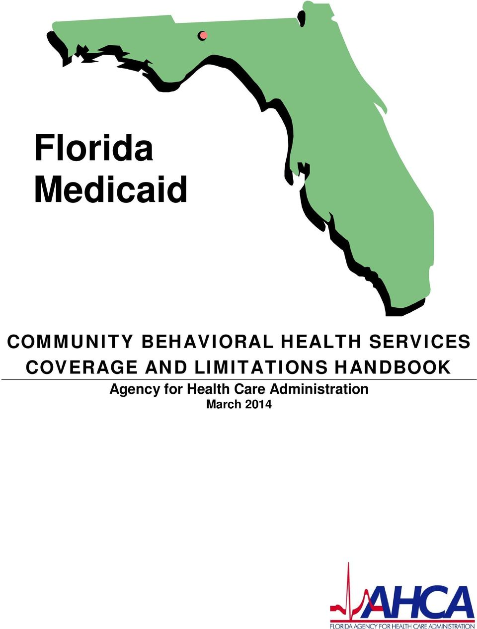 COVERAGE AND LIMITATIONS HANDBOOK
