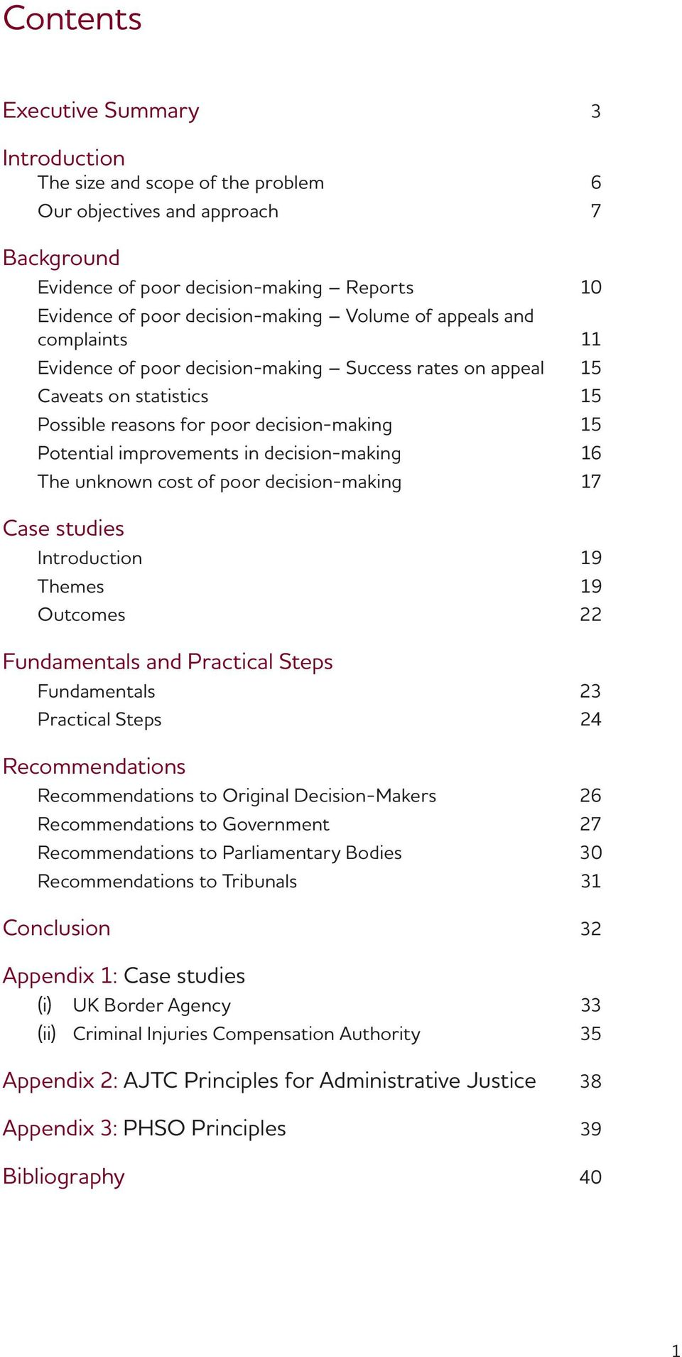 decision-making 16 The unknown cost of poor decision-making 17 Case studies Introduction 19 Themes 19 Outcomes 22 Fundamentals and Practical Steps Fundamentals 23 Practical Steps 24 Recommendations