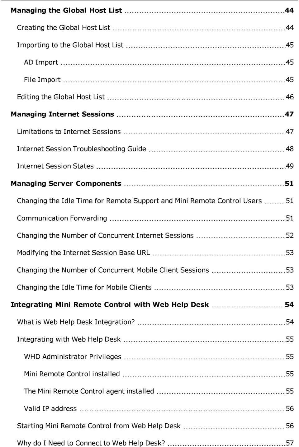 Control Users 51 Communication Forwarding 51 Changing the Number of Concurrent Internet Sessions 52 Modifying the Internet Session Base URL 53 Changing the Number of Concurrent Mobile Client Sessions