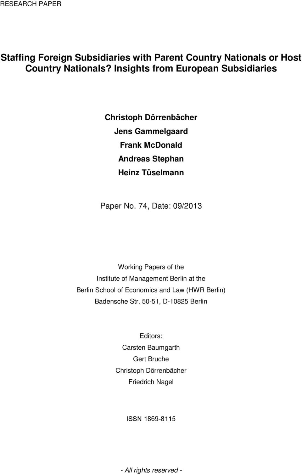 No. 74, Date: 09/2013 Working Papers of the Institute of Management Berlin at the Berlin School of Economics and Law (HWR